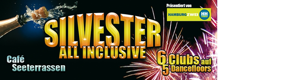 Silvester All inclusive - 6 Clubs auf 5 Dancefloors
